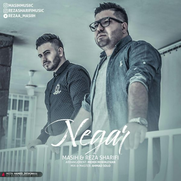 Masih & Reza Sharifi - Negar