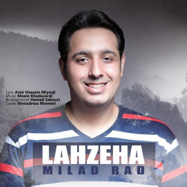 Milad Rad - Lahzeha