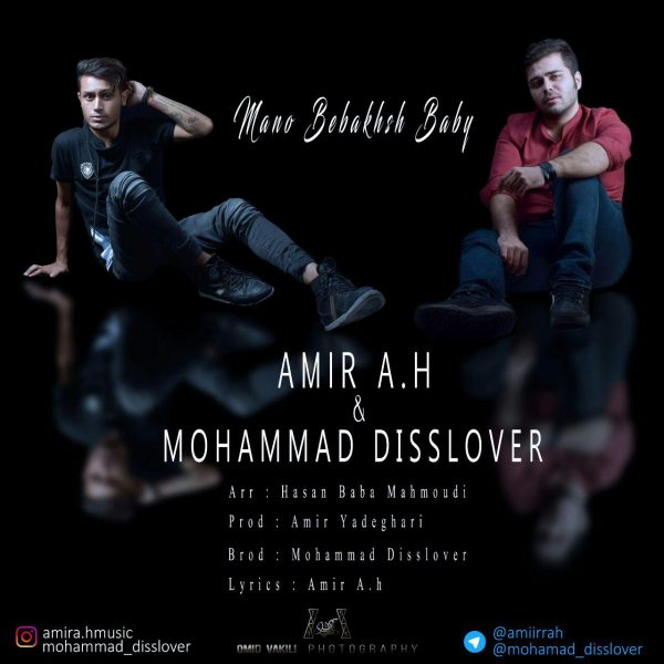 Mohamad Disslover & Amir A.H - Mano Bebakhsh Baby