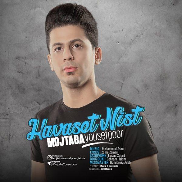 Mojtaba Yousefpoor - Havaset Nist