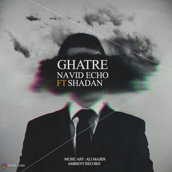 Navid Echo & Shadan - Ghatre Shadan