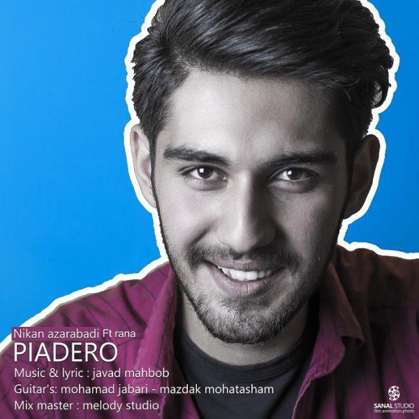Nikan Azarabadi - Piadero