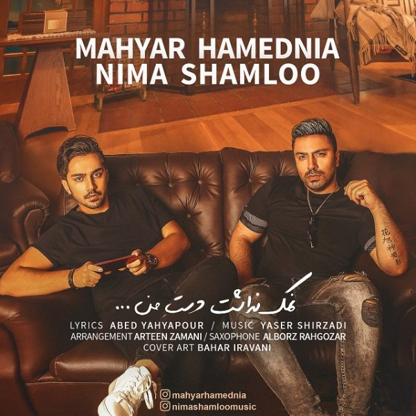 Nima Shamloo & Mahyar Hamednia - Namak Nadasht Daste Man
