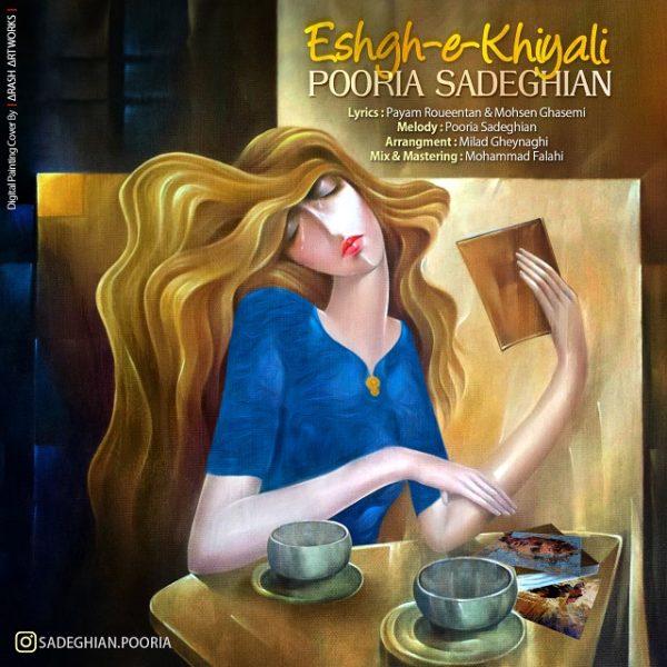 Pooria Sadeghian - Eshghe Khiyali