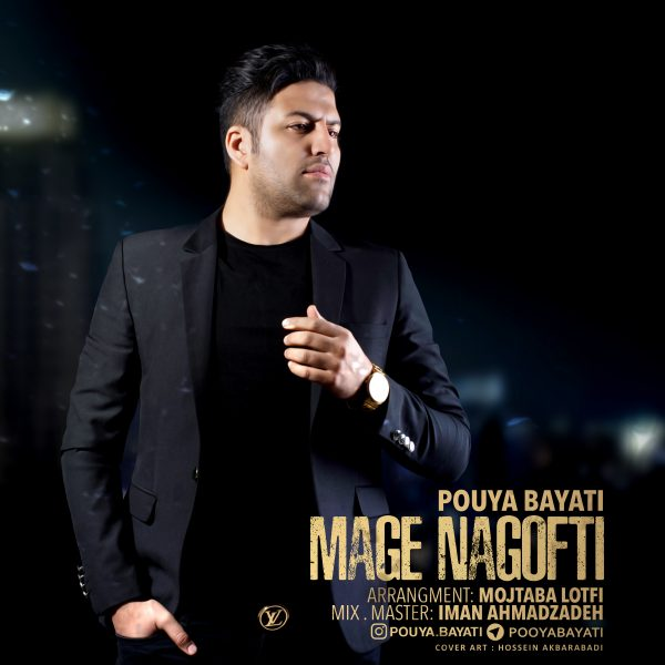 Pouya Bayati - Mage Nagofti