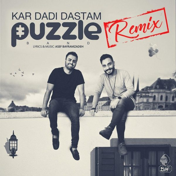 Puzzle Band - Kar Dadi Dastam (DJ Vicolo Remix)