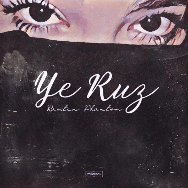 Ramtin Phantom - Ye Rooz
