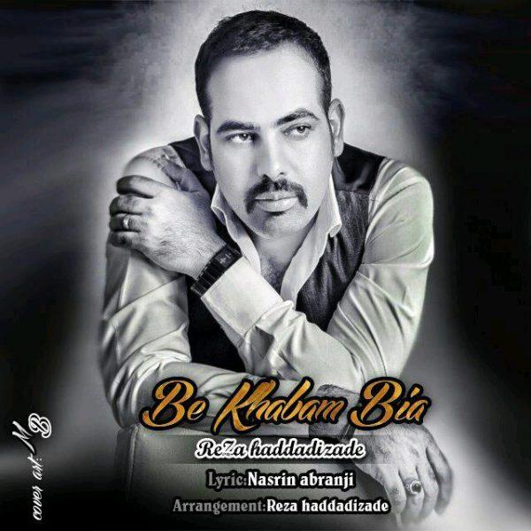 Reza Haddadizade (Ayad) - Be Khabam Bia