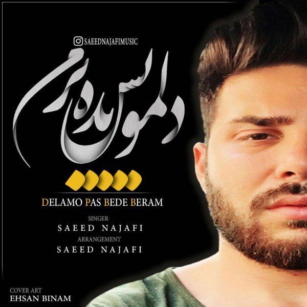 Saeed Najaf - Delamo Pas Bede Beram