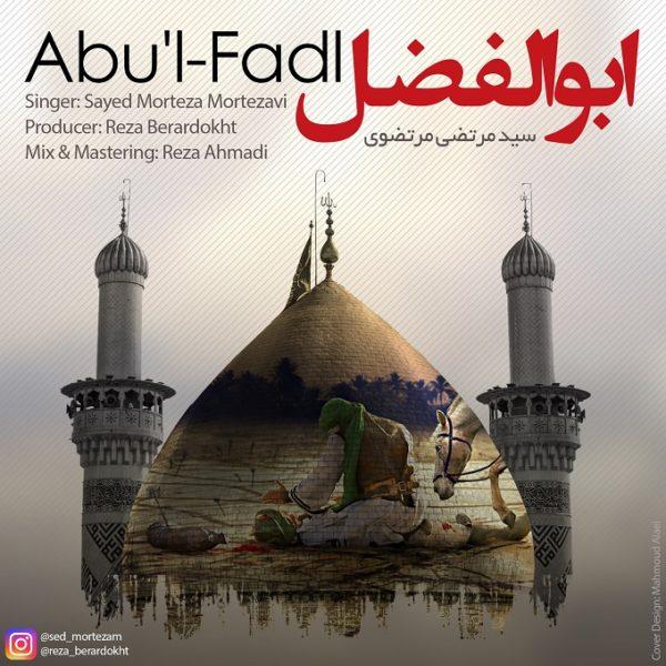 Sayed Morteza Mortezavi - AbulFadl