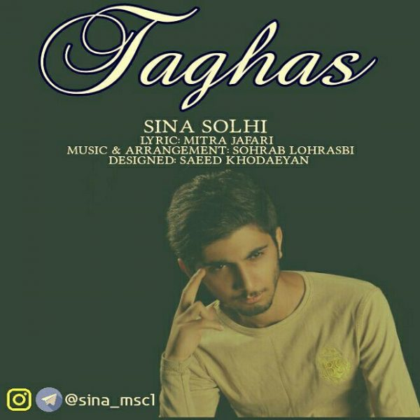 Sina Solhi - Taghas