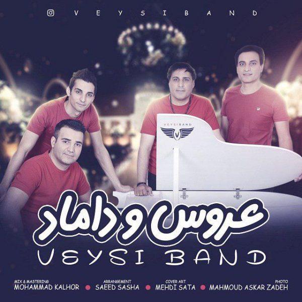 Veysi Band - Aroos O Damad