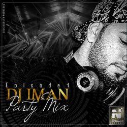 DJ Iman – Party Mix (Episode 01)