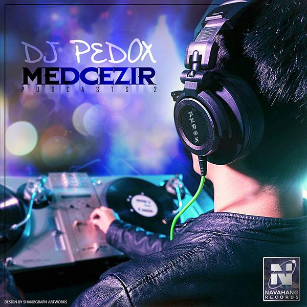 DJ Pedox - Medcezir (Episode 02)