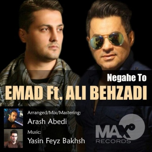 Emad - Negahe To (Ft Ali Behzadi)