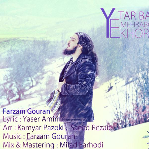 Farzam Gouran - Mehrabountar Bash