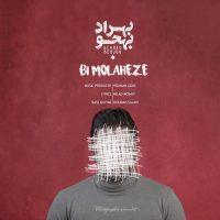 Behrad Behjoo – Bi Molaheze