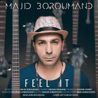 Majid Boroumand – Feel It