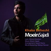 Moein Sajadi – Khake Behesht