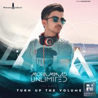 Mohammad Unlimited – Turn Up The Volume
