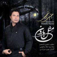 Mojtaba Najimi – Mesle Baroon