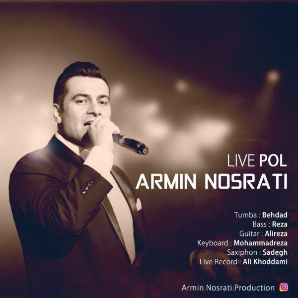 Armin Nosrati - Live Pol