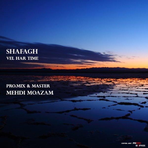 Shafagh - Vel Hartime