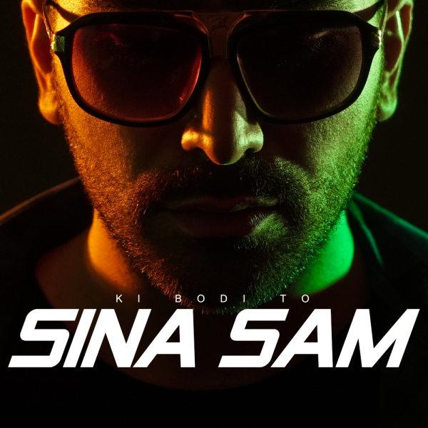 Sina Sam - Ki Bodi To