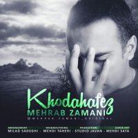 Mehrab Zamani – Khodahafez