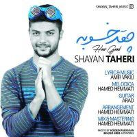 Shayan Taheri – Cheghad Khoobe