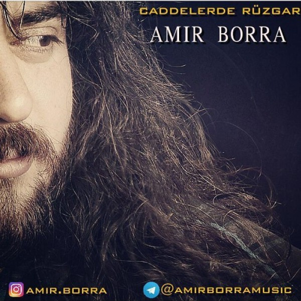 Amir Borra - Caddelerde Ruzgar