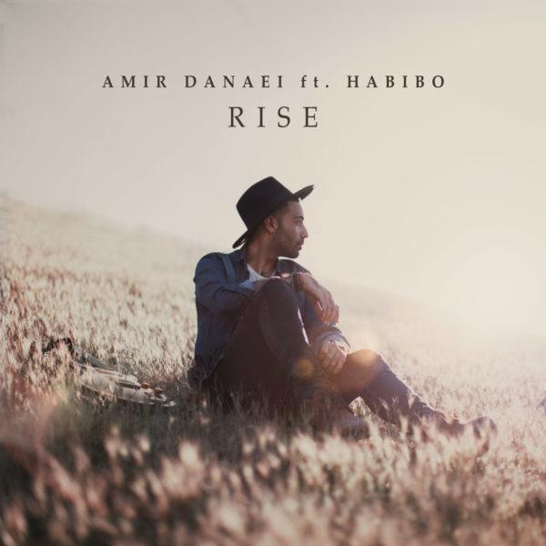 Amir Danaei - Rise (Ft. Habibo)