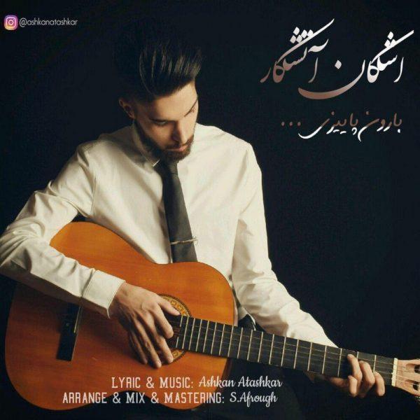 Ashkan Atashkar - Baroone Paeezi