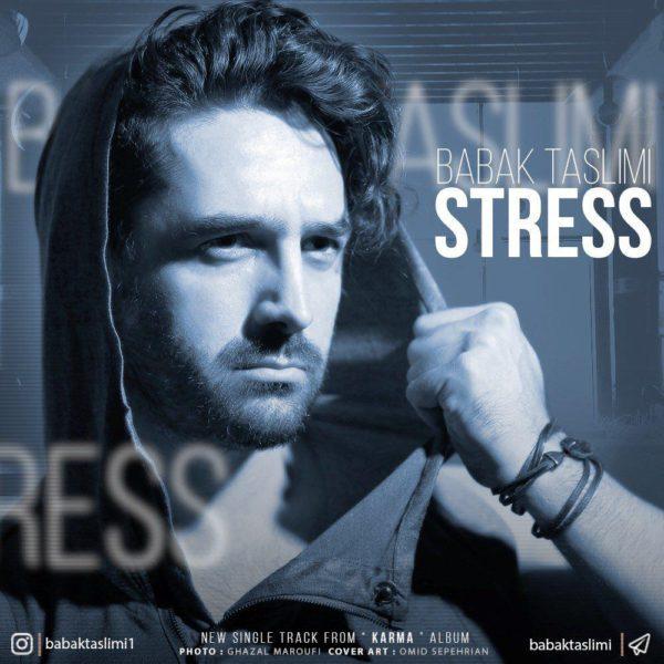 Babak Taslimi - Stress