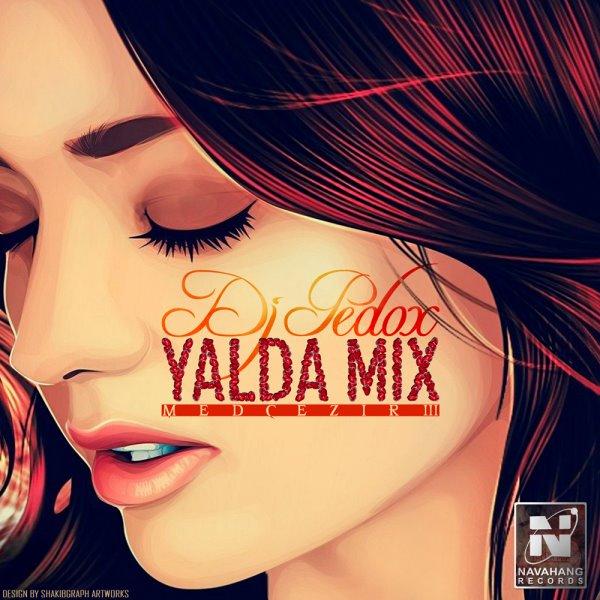 DJ Pedox - Medcezir (Episode 03) (Yalda Mix)
