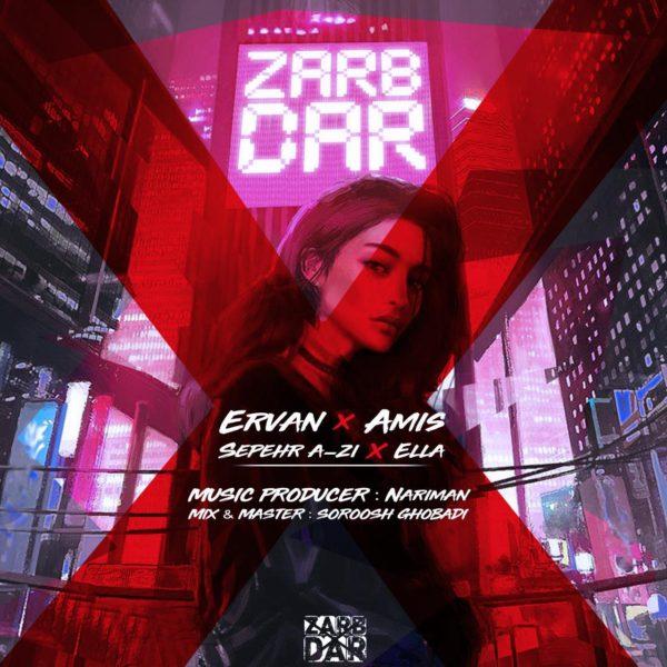 Ervan - Zarbdar (Ft. Sepehr A-Zi & Ella & Amis)
