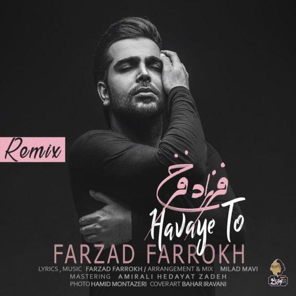 Farzad Farrokh - Havaye To (Remix)