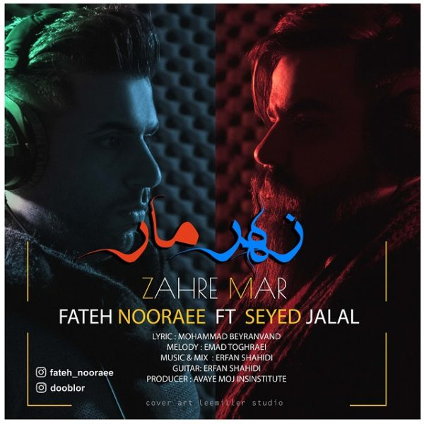 Fateh Nooraee - Zahre Mar (Ft. Seyed Jalal)