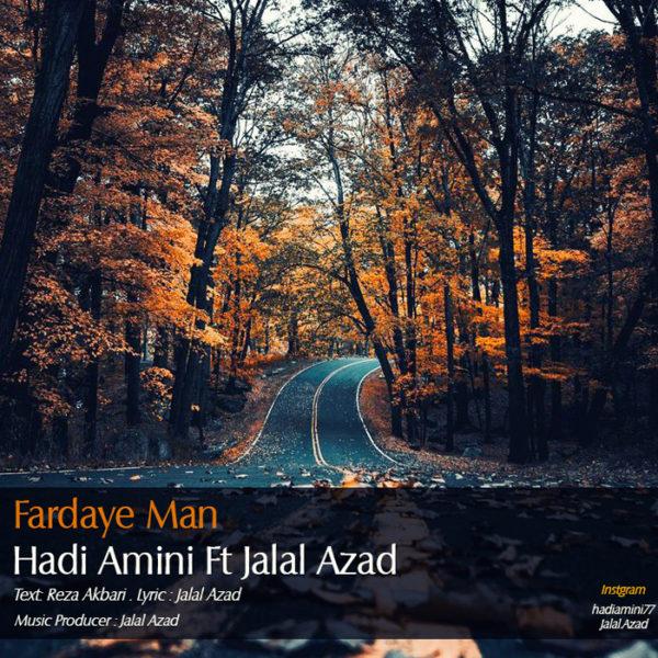 Hadi Amini - Fardaye Man (Ft. Jalal Azad)