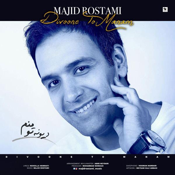 Majid Rostami - Divooneye To Manam