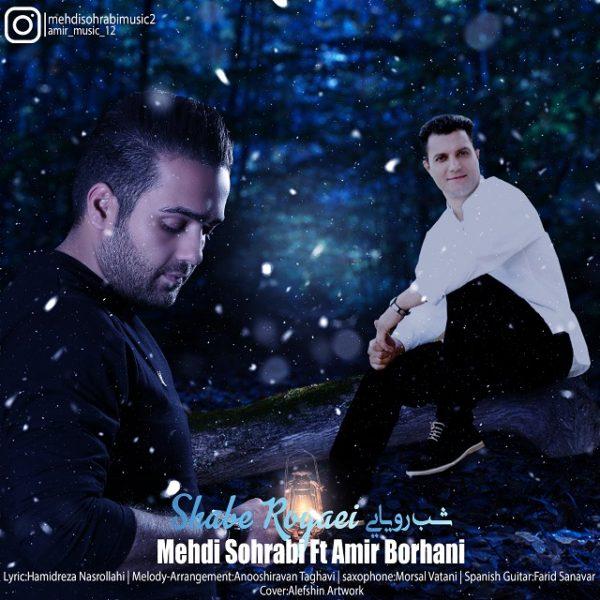 Mehdi Sohrabi - Shabe Royaei (Ft. Amir Borhan)