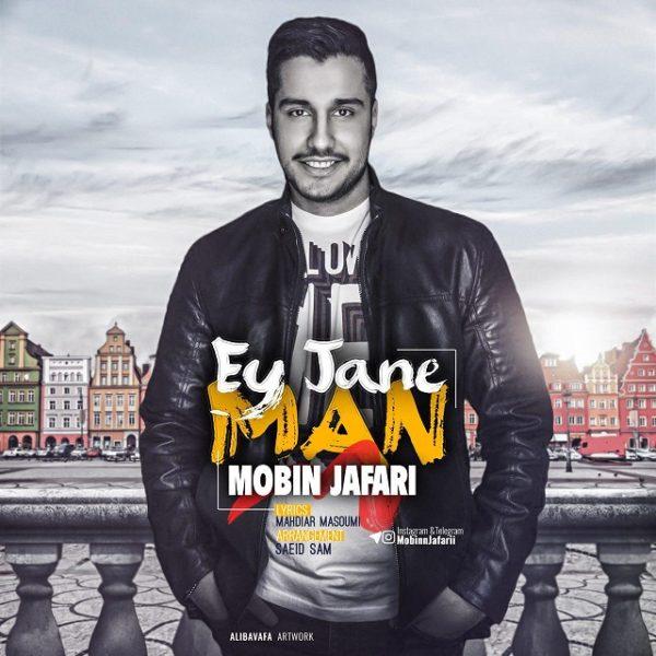 Mobin Jafari - Ey Jane Man