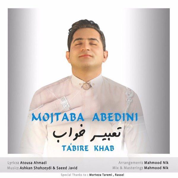Mojtaba Abedini - Tabire Khab