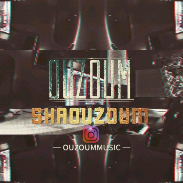 Ouzoum - Shaouzoum