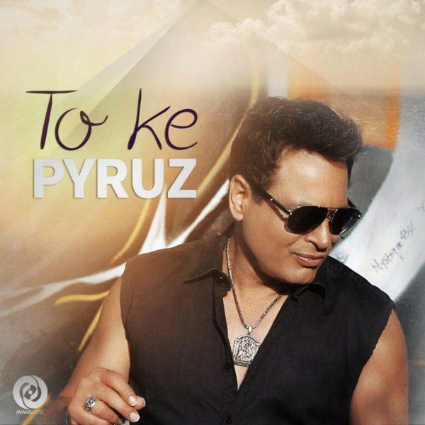 Pyruz - To Ke