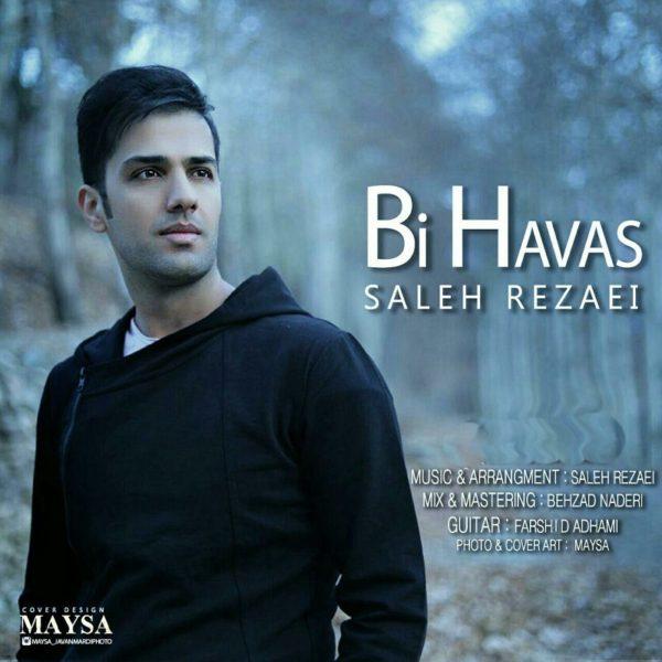 Saleh Rezaei - Bi Havas