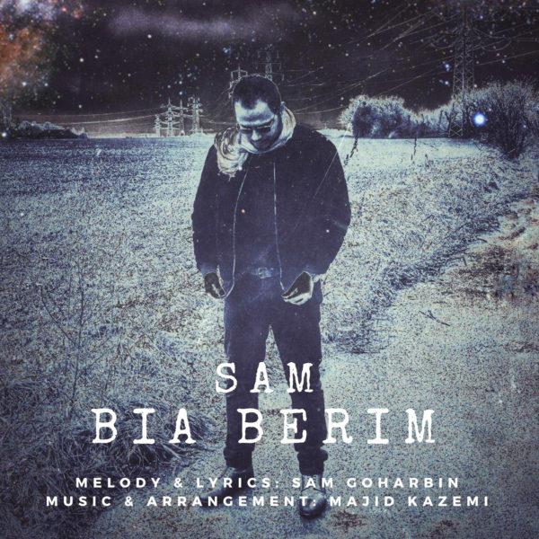Sam Goharbin - Bia Berim