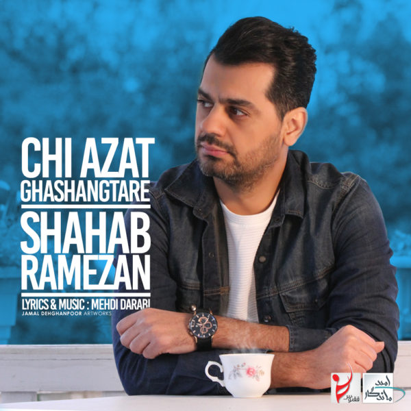 Shahab Ramezan - Chi Azat Ghashang Tare