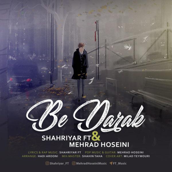 Shahriyar FT & Mehrad Hoseini - Be Darak