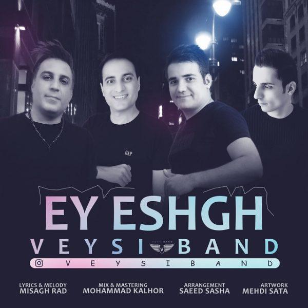 Veysi Band - Ey Eshgh